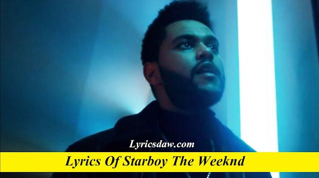 Lyrics Of Starboy The Weeknd