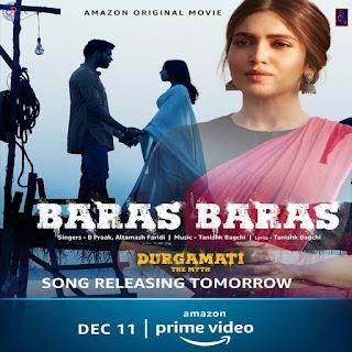 B Praak, Altamashi Faridi (Baras Baras Lyrics) Durgamati Movie Original - DjPunjabNeW.Com
