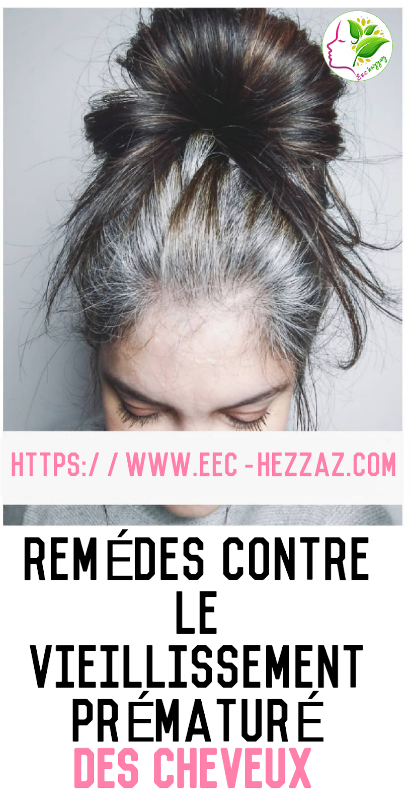 Remèdes contre le vieillissement prématuré des cheveux