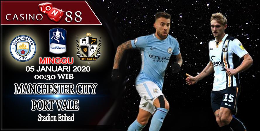 Prediksi Bola Manchester City vs Port Vale 5 Januari 2020
