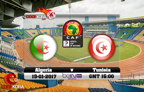 مشاهدة مباراة الجزائر وتونس اليوم كأس أمم أفريقيا 19-1-2017 علي بي أن ماكس