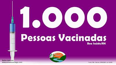 Boa Saúde alcança a marca de MIL PESSOAS VACINADAS