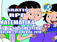 Rpp Matematika Kelas 6 SD Semester 1 Kurikulum 2013 Revisi 2018