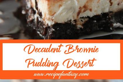 The Best Decadent Brownie Pudding Dessert