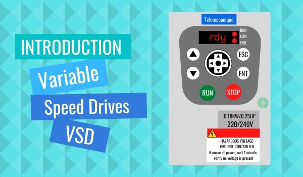 Intoduction to variable speed drives VSD