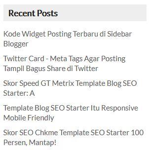 Kode Widget Posting Terbaru di Sidebar Blogger