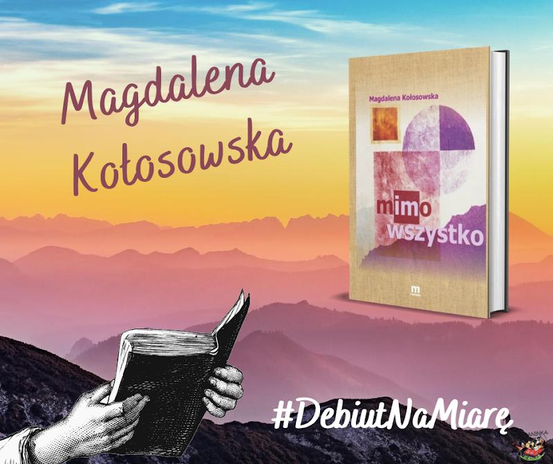 Debiut na miarę - Magdalena Kołosowska