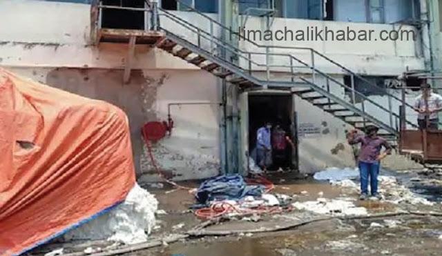 हिमाचल: धागा फैक्ट्री में लगी आग, एक मजदूर की मौत, दो हुए घायल
