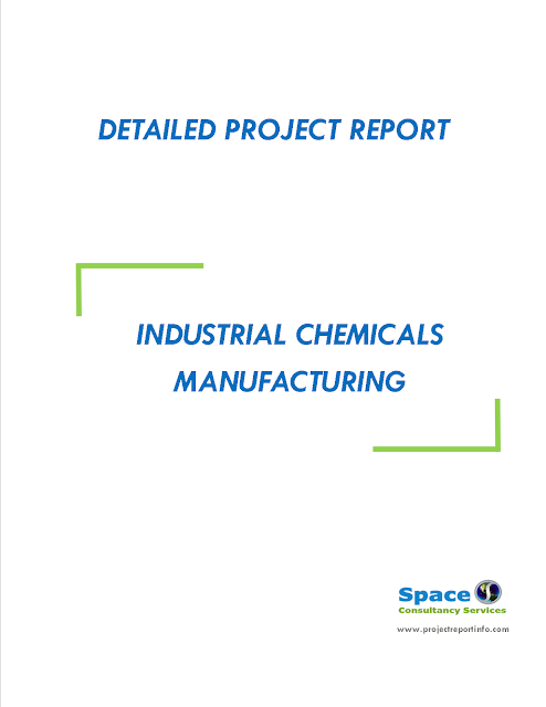 Project Report on Industrial Chemicals Manufacturing