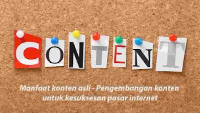 Manfaat konten asli - Pengembangan konten untuk kesuksesan pasar internet