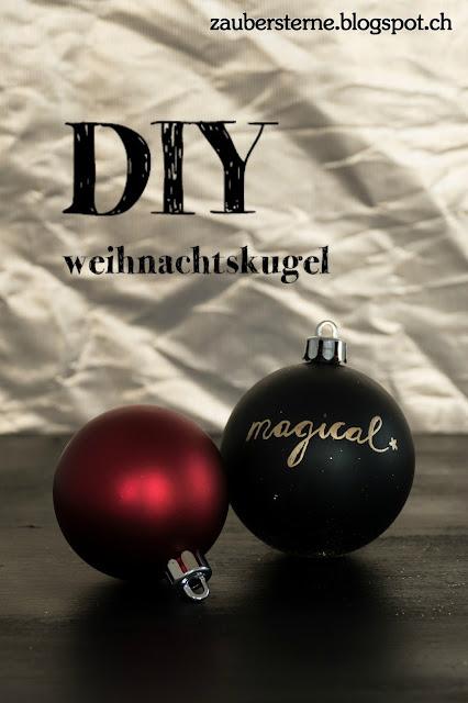 Weihnachtskugel bemalen, Weihnachtskugel verzieren, Chalk Board Weihnachtskugel, Kreativblog Schweiz, Lettering, its the most wonderful time of the year, weihnachtsdekoration selber machen