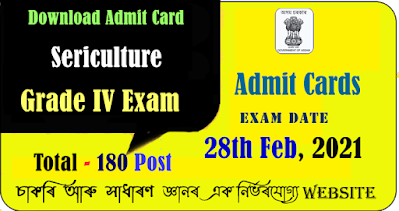 Download Admit Card for Sericulture Grade IV Exam