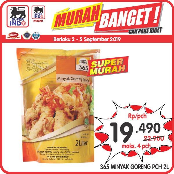 #Superindo - #Promo Minyak Goreng 365 2 Liter Hanya 19K (s.d 05 Sept 2019)