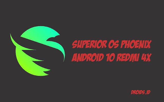 ROM Superior OS Phoenix Android 10 [Q] untuk Redmi 4X