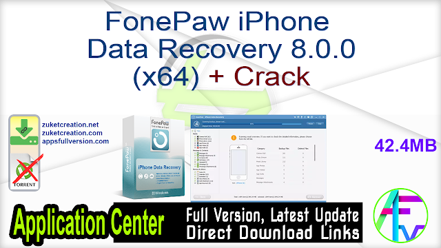 FonePaw iPhone Data Recovery 8.0.0 (x64) + Crack