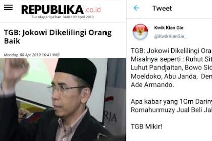 TGB: Jokowi Dikelilingi Orang Baik. Cuitan Kwik kian Gie langsung Bungkam Pernyataan Tersebut