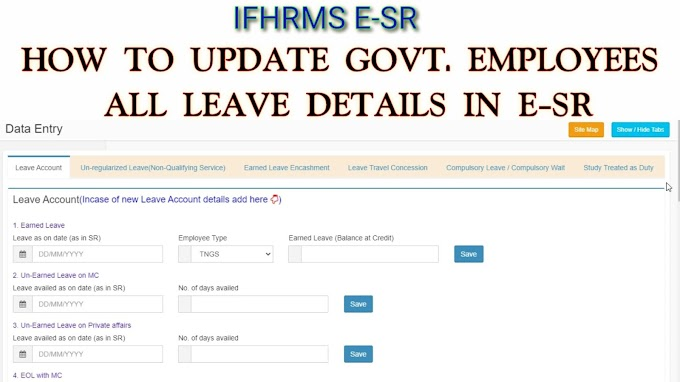 How to update govt. Employees leave details & E.L surrender Details in IFHRMS E-SR