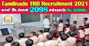 TN TRB Recruitment 2021 2098 PG Assistant & Computer Instructor Posts