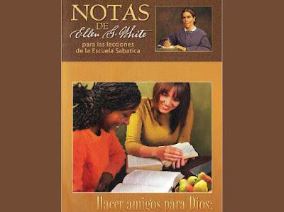 Notas de Elena de White   3er Trimestre 2020   Hacer amigos para Dios   PDF