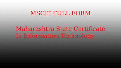 MSCIT Full Form