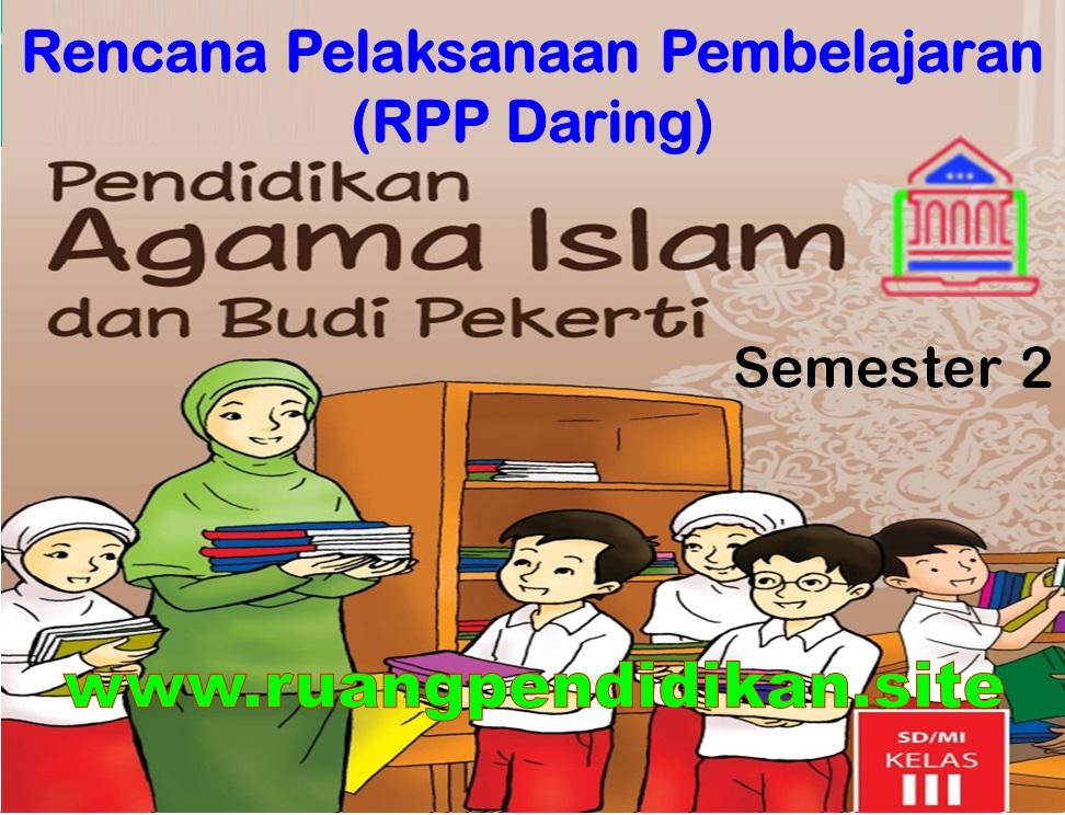 RPP Daring PAI Semester 2 Kelas 3 SD/MI