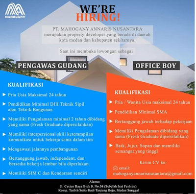 Lowongan Kerja Terbaru Juni 2020 di PT Mahogany Annaris Nusantara Medan Tamatan D3,SMA Sebagai Pengawas Gudang & Office Boy