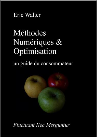 Livre : Méthodes numériques et optimisation, un guide du consommateur - Eric Walter PDF