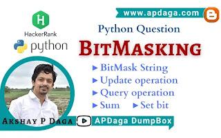 HackerRank: [Python Question] BitMasking | Python-3 Solution by APDaga