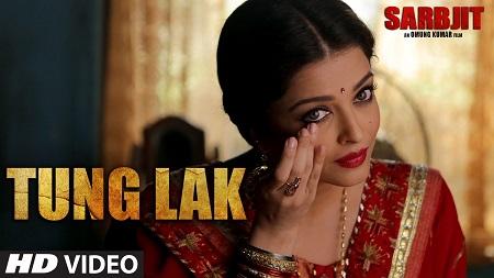 TUNG LAK SARBJIT Randeep Hooda New Bollywood Songs 2016 Aishwarya Rai Bachchan Richa Chadda