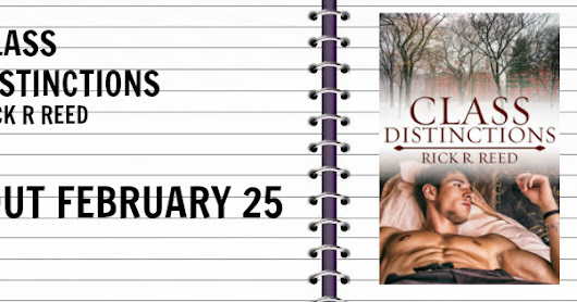 Class Distinctions by Rick R. Reed - Release Blitz with Review