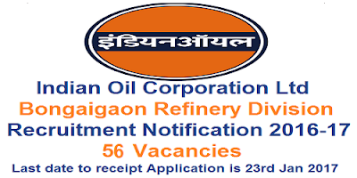 Indian Oil Bongaigaon Division Recruitment 2016-17