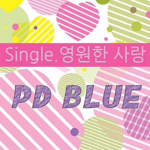 PD Blue – Endless Love – Single
