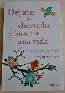 """""""Déjate de chorradas y búscate una vida"""" de Katarina Bivald"""