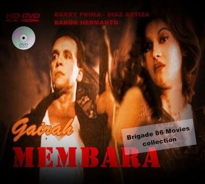 Brigade 86 Movies Center - Gairah Membara (1998)