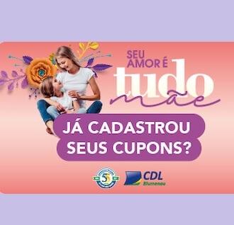 Cadastrar Promoção CDL Blumenau Dia das Mães 2021