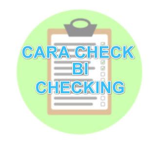 Cara Check BI Checking Online