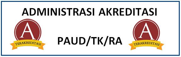 Administrasi Akrditasi PAUD-TK Super Lengkap