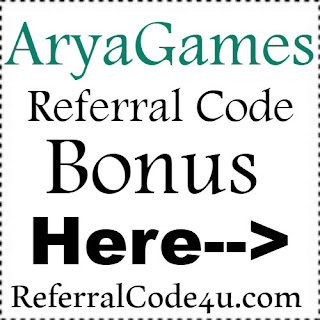 AryaGames App Referral Code, AryaGames App Invite Code & AryaGames App Sign Up Bonus