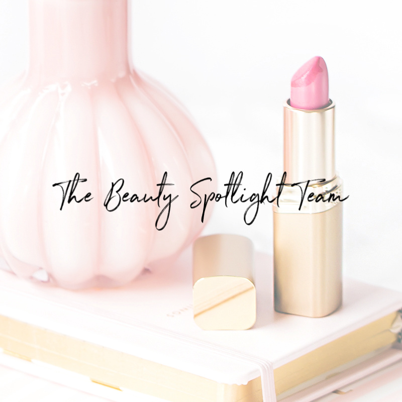 The Beauty Spotlight Team Post Ideas for Spring