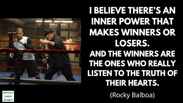 "Rocky Balboa Quotes: ""I believe there's an inner power that makes winners or losers. And the winners are the ones who really listen to the truth of their hearts."" - Rocky Balboa"