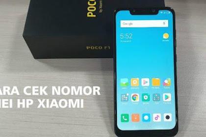 Cara Cek IMEI Xiaomi Asli Atau Palsu Dengan Mudah