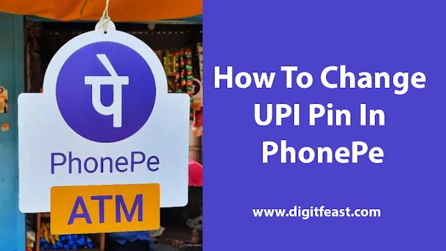 change UPI pin in phonepe