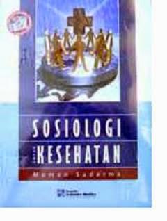 Buku Sosiologi Untuk Kesehatan Karangan Momon Sudarma