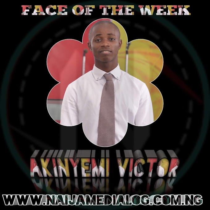 Face of the week: Akinyemi Victor Oluwaseun - Naijamedialog