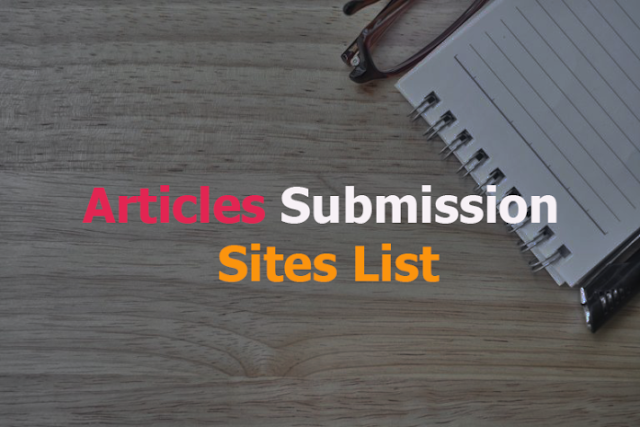 Instant Approval Articles Submission Websites List