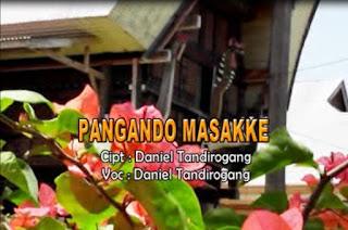 Lirik Lagu Toraja Pangando Masakke (Daniel Tandirogang)
