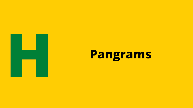 HackerRank Pangrams problem solution