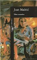 """DÍAS CONTADOS"" JUAN MADRID"