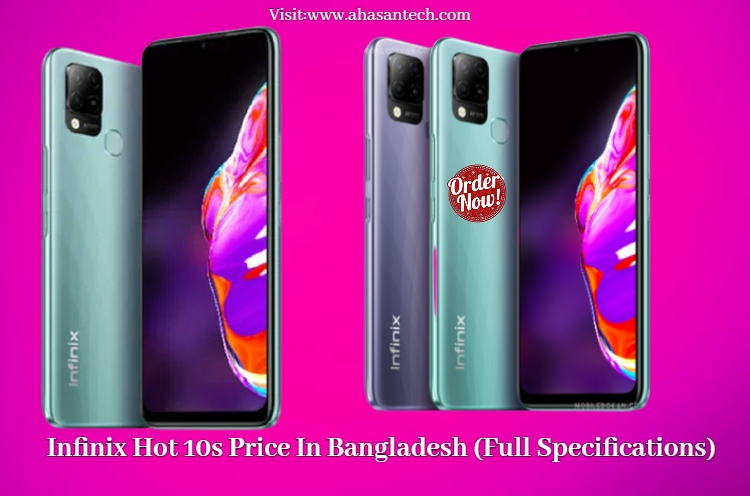 Infinix Hot 10s Price In Bangladesh (Full Specifications)