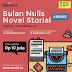 Bulan Nulis Novel Storial (Total Hadiah Rp 10 Juta)